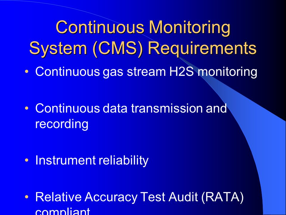 Continuous Monitoring System (CMS) Requirements