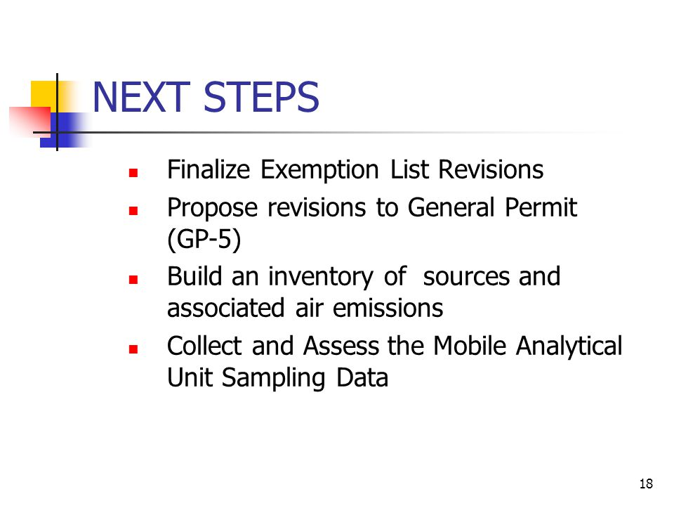 NEXT STEPS Finalize Exemption List Revisions