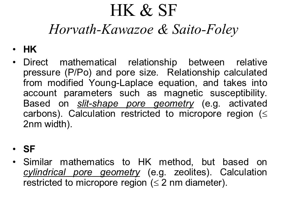 HK & SF Horvath-Kawazoe & Saito-Foley