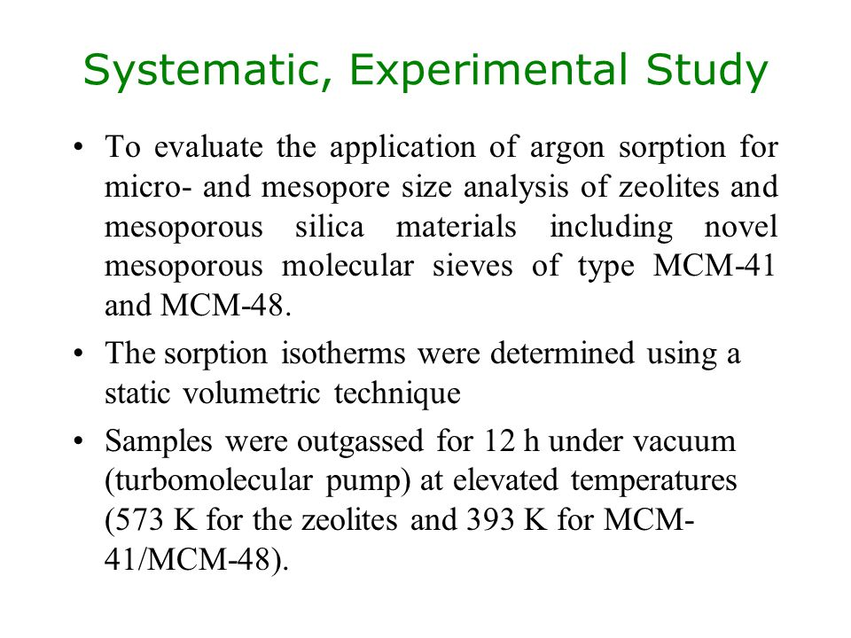 Systematic, Experimental Study