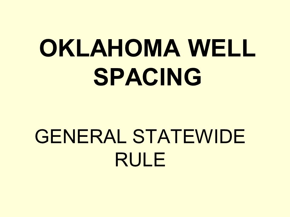 GENERAL STATEWIDE RULE