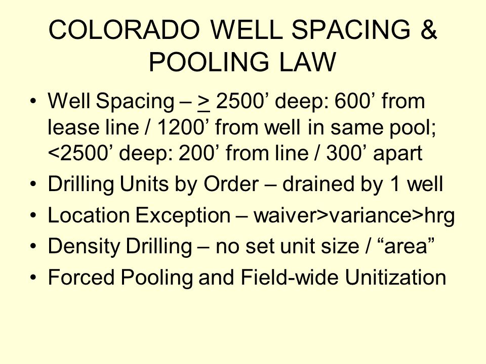 COLORADO WELL SPACING & POOLING LAW
