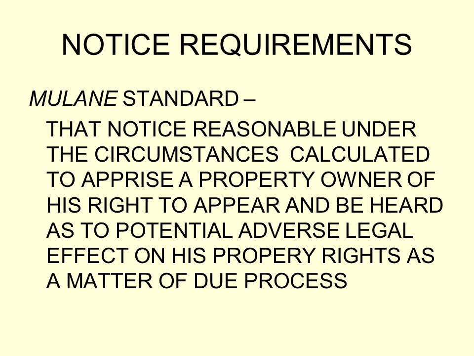 NOTICE REQUIREMENTS MULANE STANDARD –