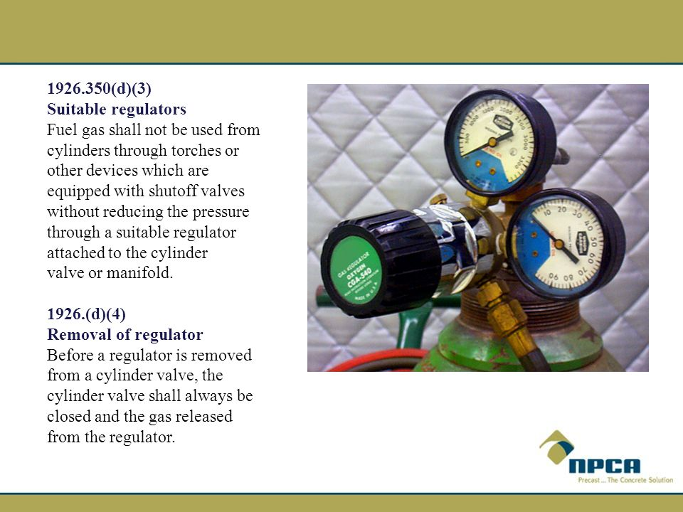 1926.350(d)(3) Suitable regulators.