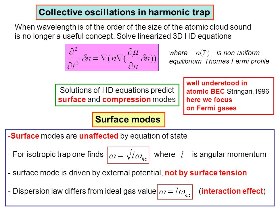 Collective oscillations in harmonic trap