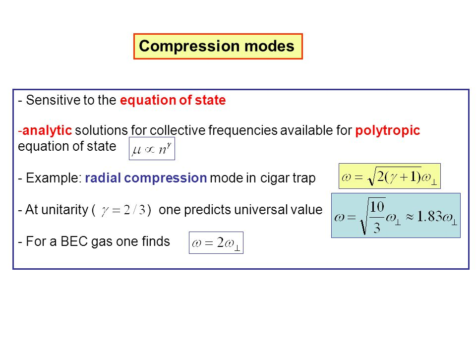 Compression modes Sensitive to the equation of state