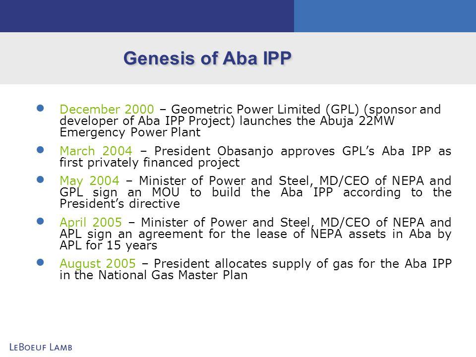 Genesis of Aba IPP
