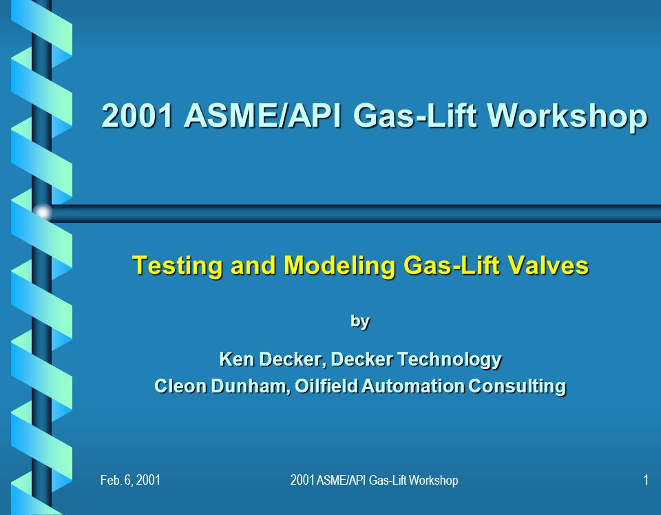 2001 ASME/API Gas-Lift Workshop