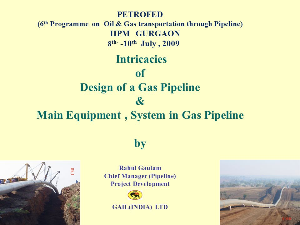 Design of a Gas Pipeline & Main Equipment , System in Gas Pipeline by