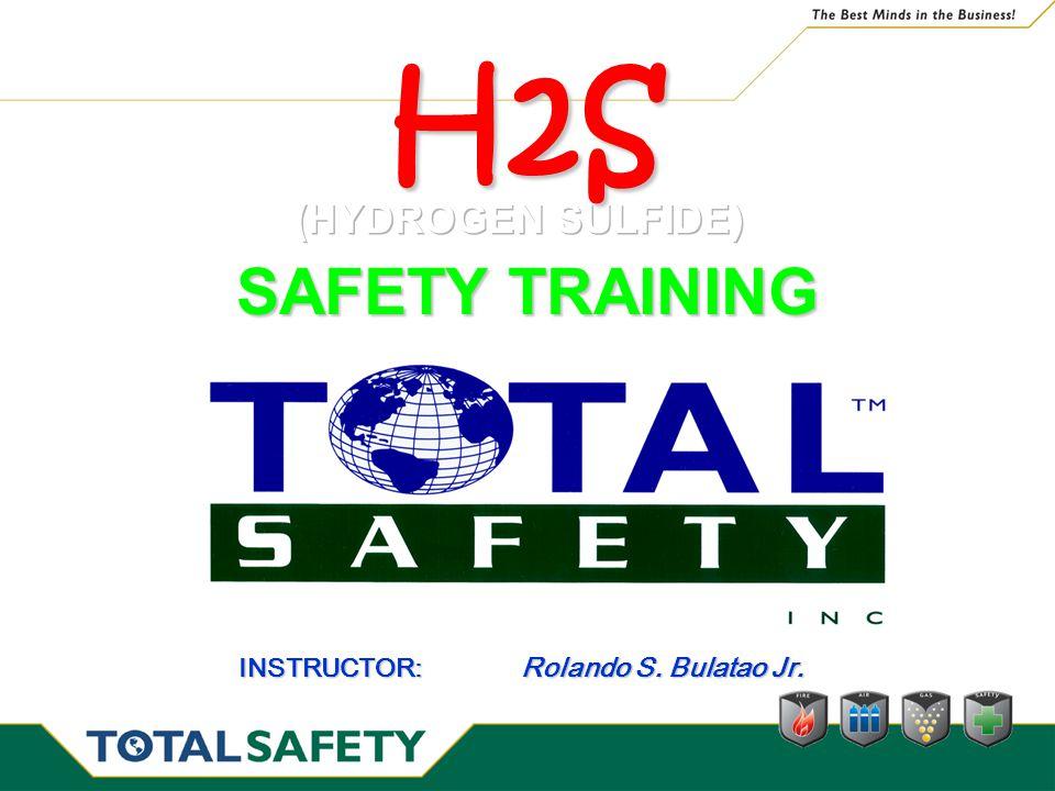 H2S SAFETY TRAINING (HYDROGEN SULFIDE)