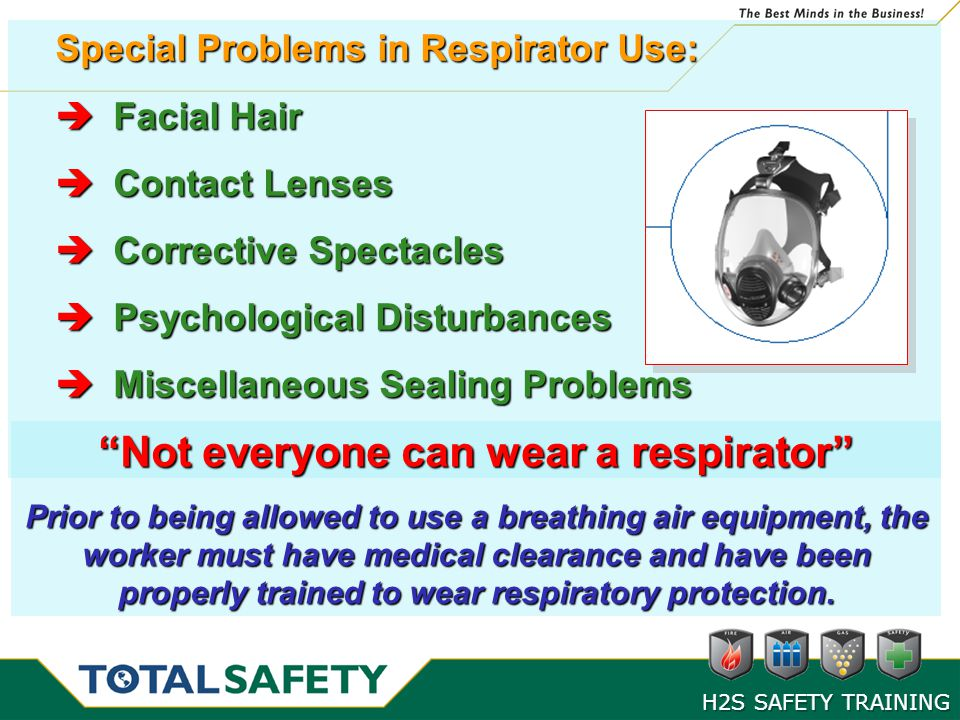 Not everyone can wear a respirator