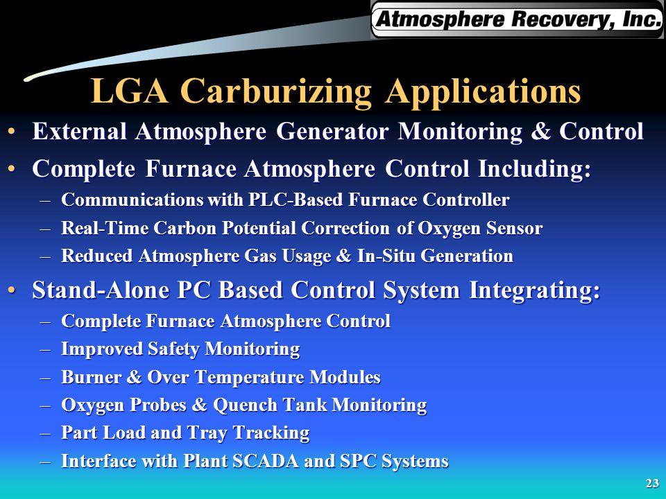 LGA Carburizing Applications