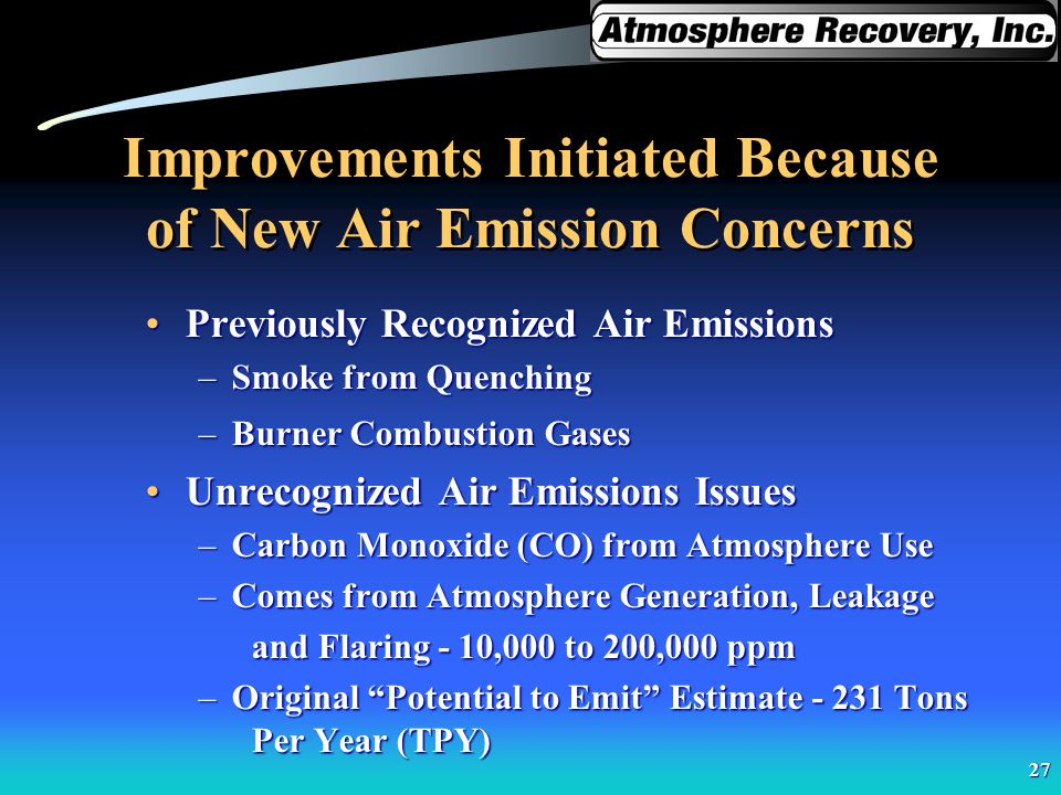 Improvements Initiated Because of New Air Emission Concerns