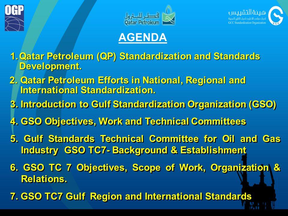 AGENDA 1. Qatar Petroleum (QP) Standardization and Standards Development.