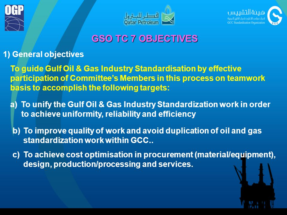 GSO TC 7 OBJECTIVES 1) General objectives