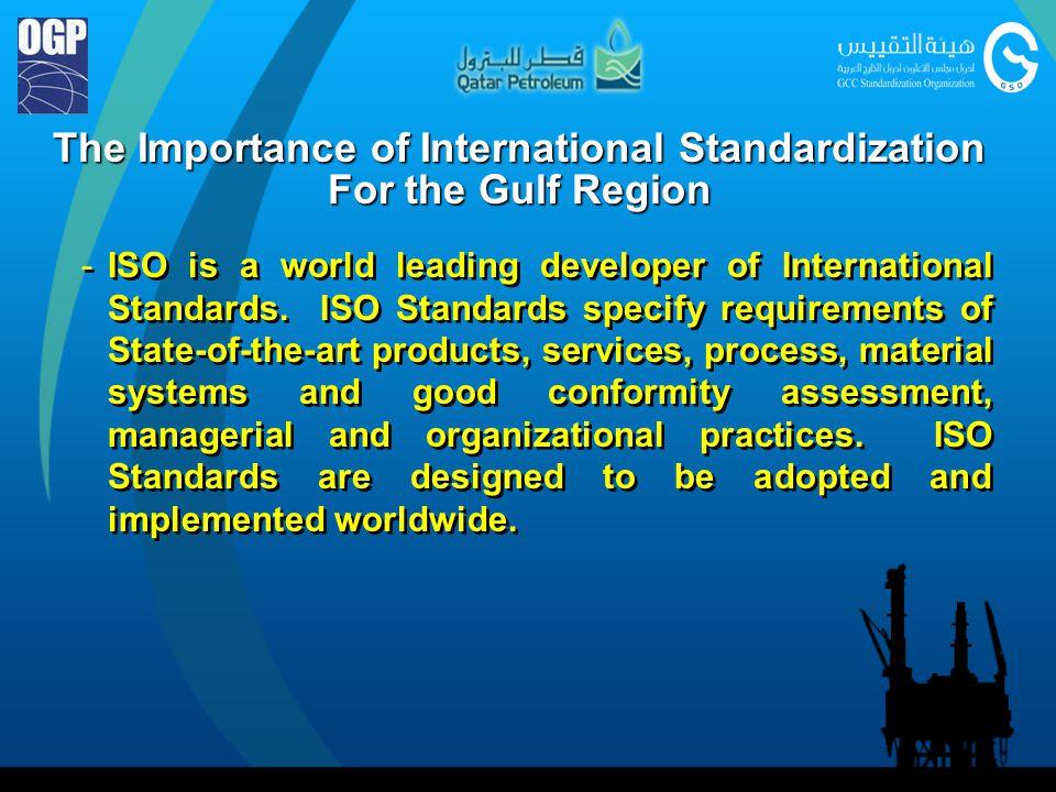 The Importance of International Standardization For the Gulf Region