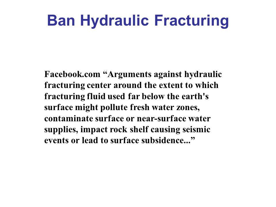 Ban Hydraulic Fracturing
