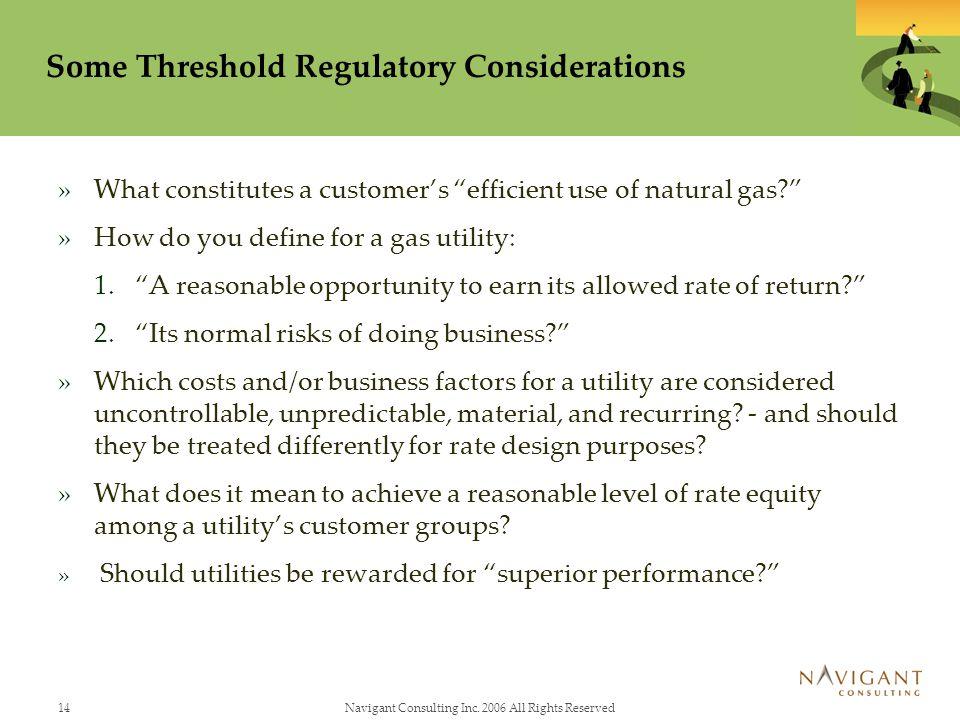 Some Threshold Regulatory Considerations