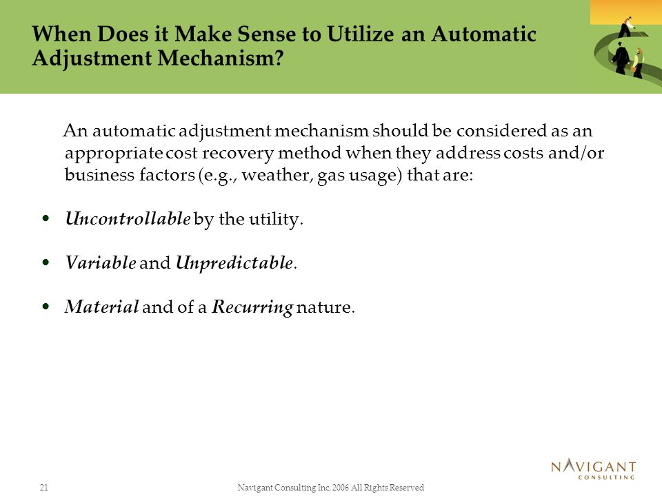 When Does it Make Sense to Utilize an Automatic Adjustment Mechanism