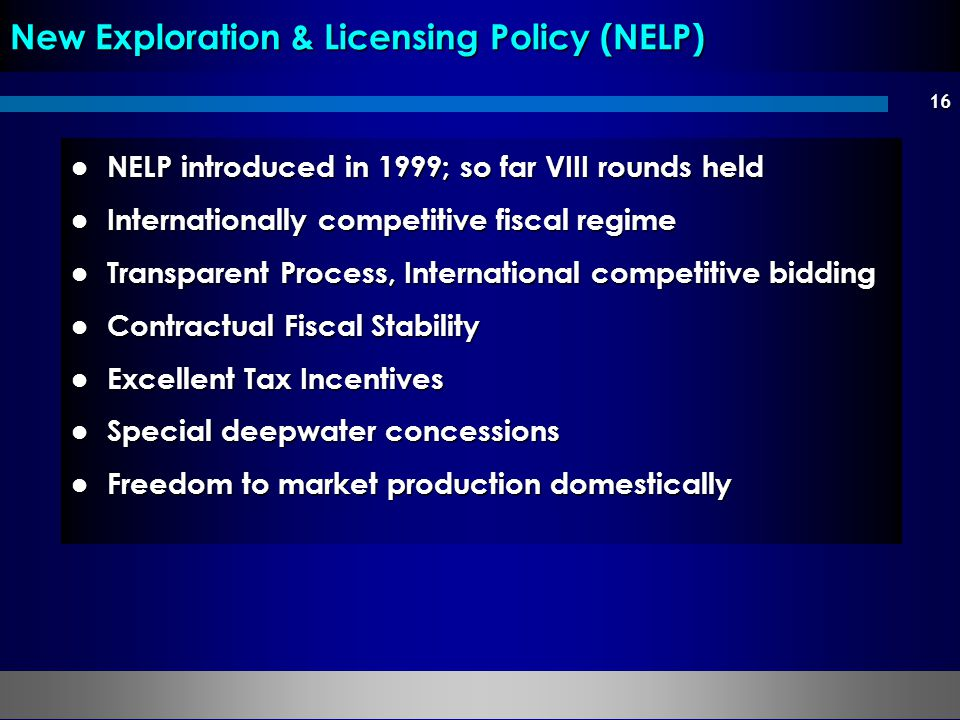 New Exploration & Licensing Policy (NELP)