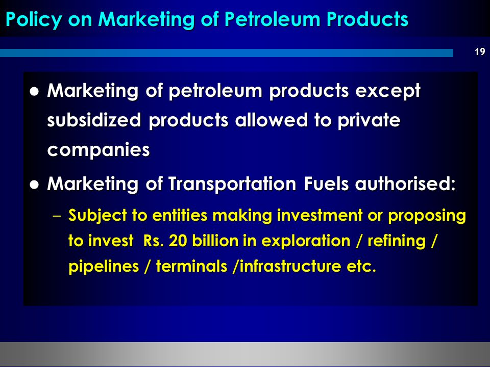 Policy on Marketing of Petroleum Products