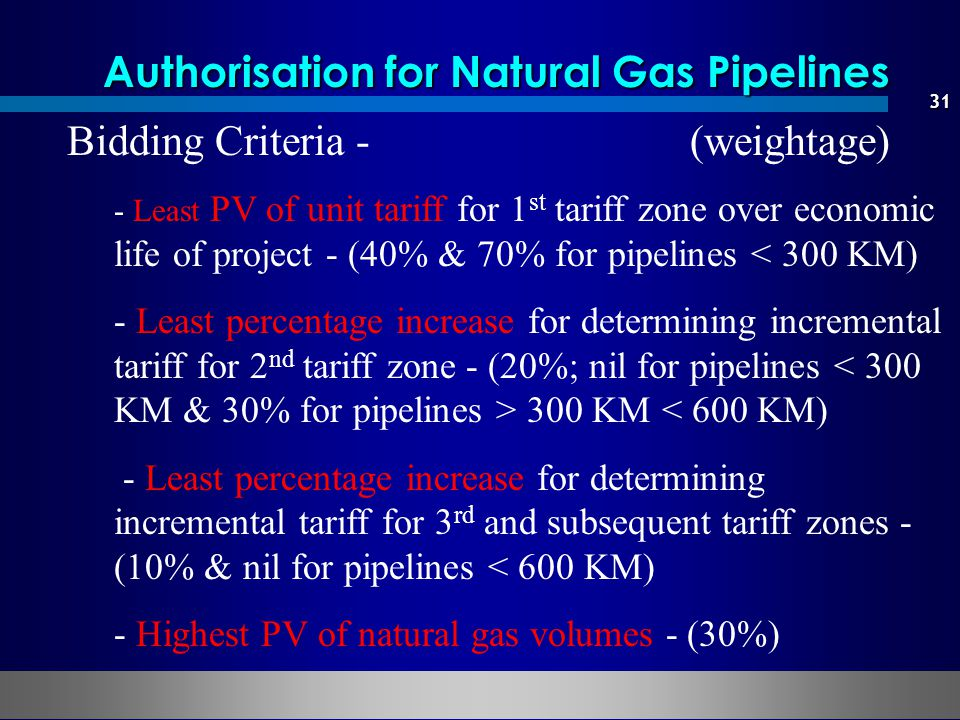 Authorisation for Natural Gas Pipelines