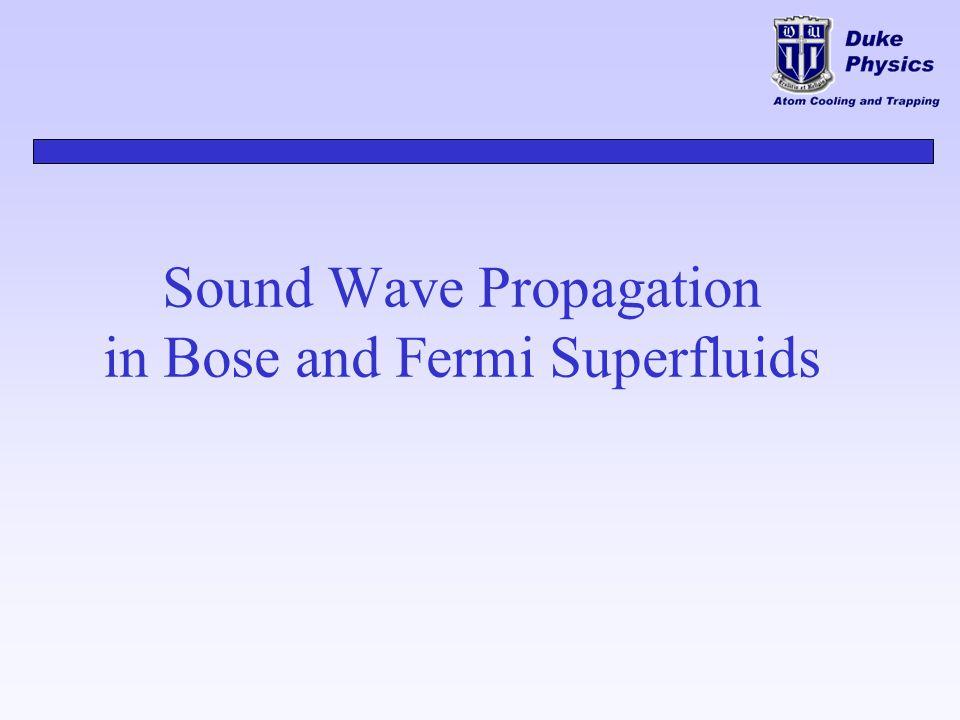 Sound Wave Propagation in Bose and Fermi Superfluids