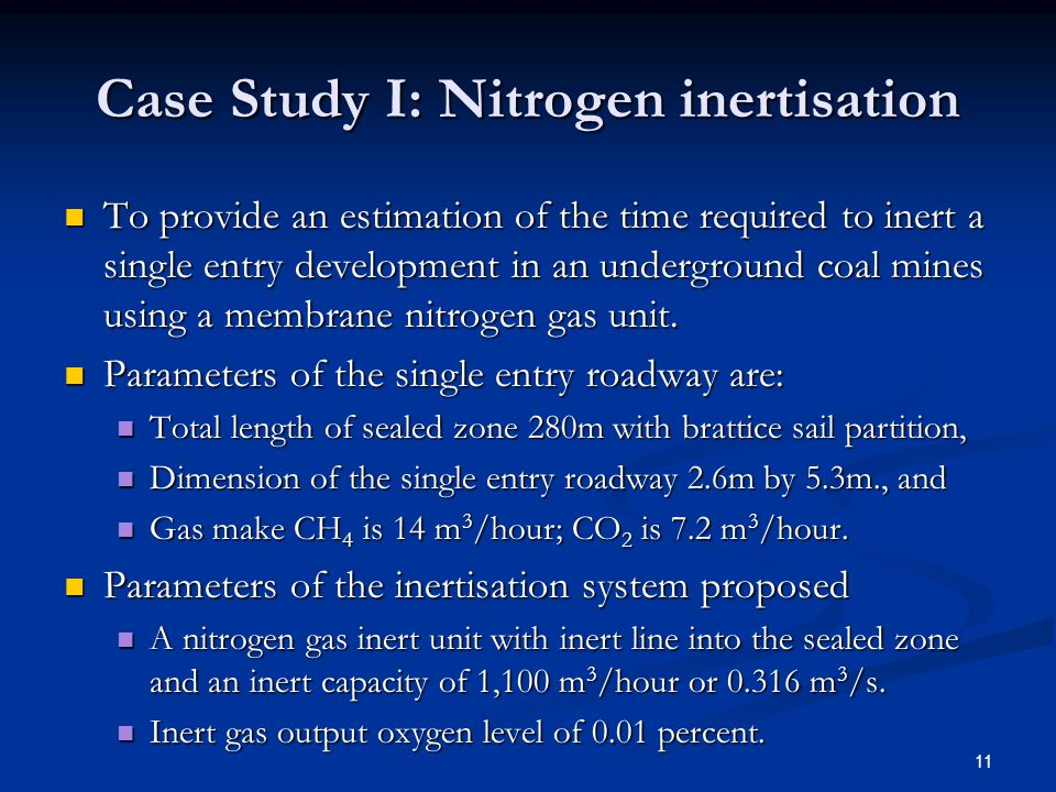 Case Study I: Nitrogen inertisation