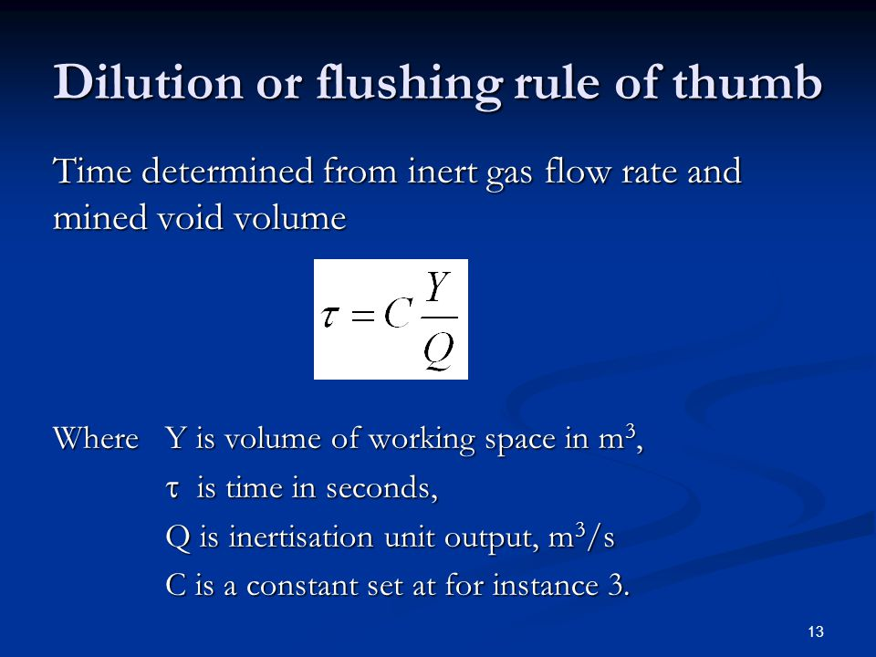 Dilution or flushing rule of thumb