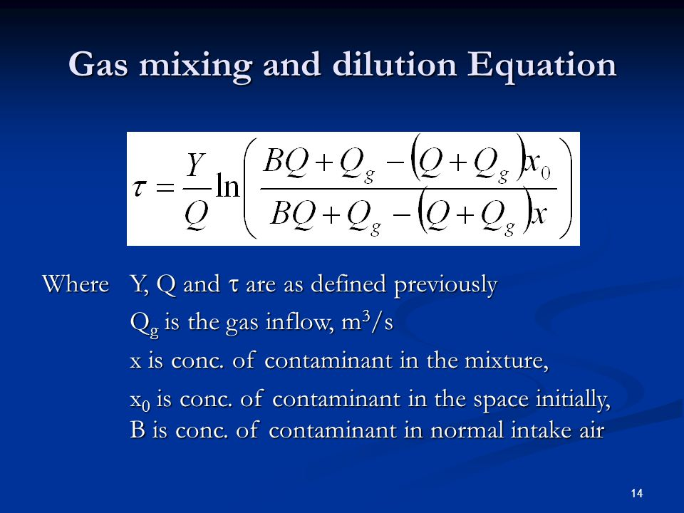 Gas mixing and dilution Equation