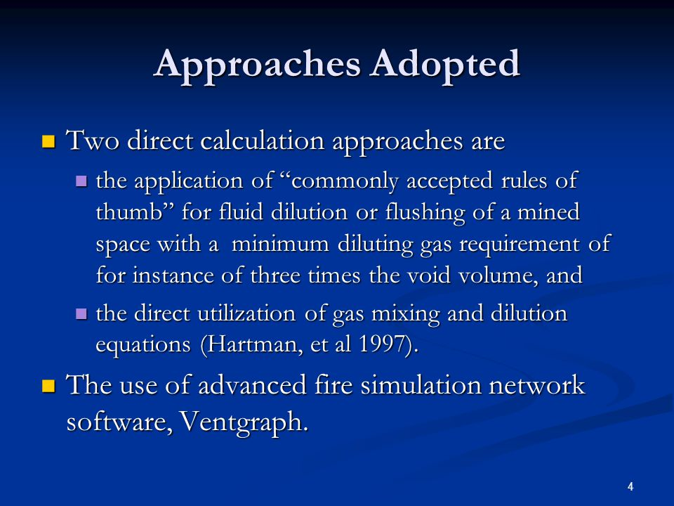 Approaches Adopted Two direct calculation approaches are