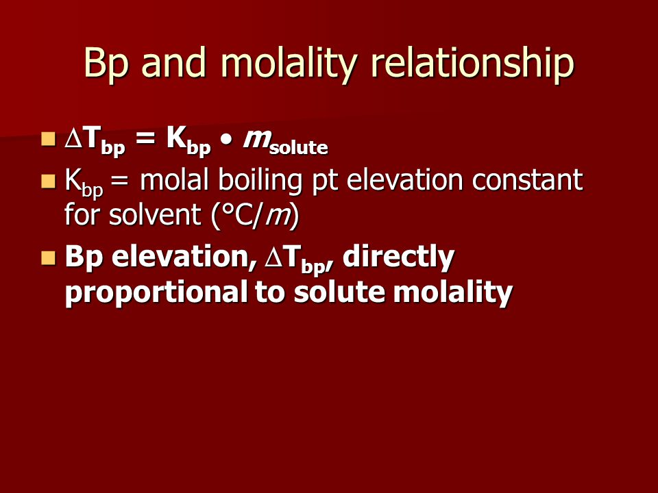 Bp and molality relationship