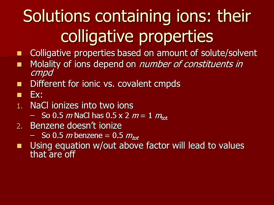 Solutions containing ions: their colligative properties