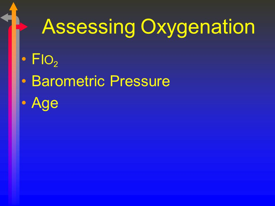 Assessing Oxygenation