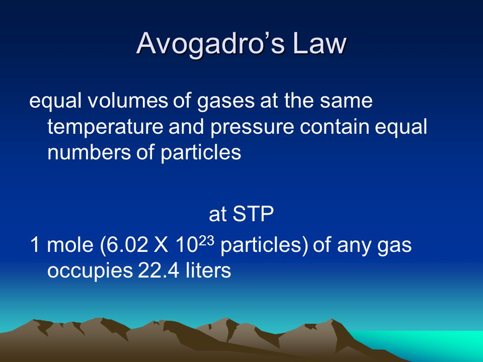 Avogadro's Law equal volumes of gases at the same temperature and pressure contain equal numbers of particles.