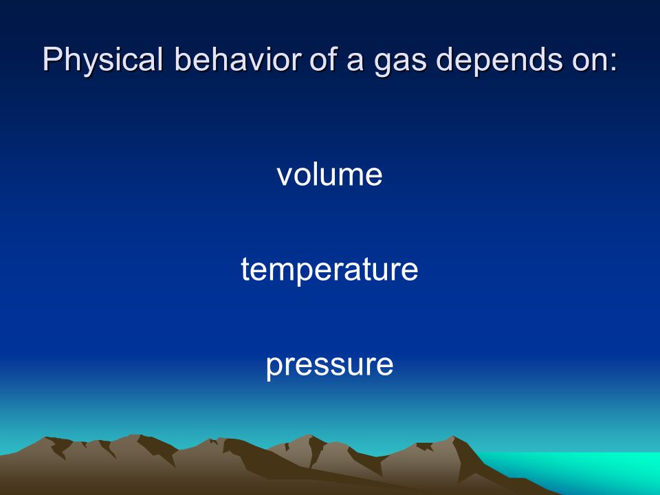 Physical behavior of a gas depends on: