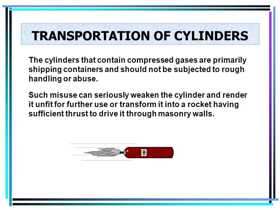 TRANSPORTATION OF CYLINDERS