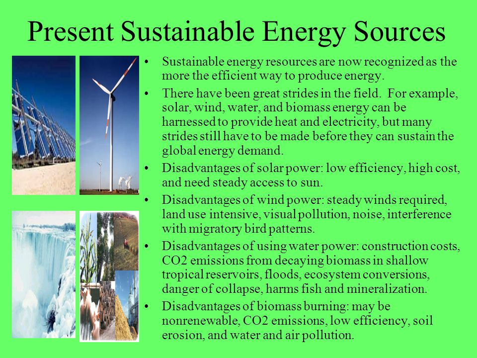 Present Sustainable Energy Sources