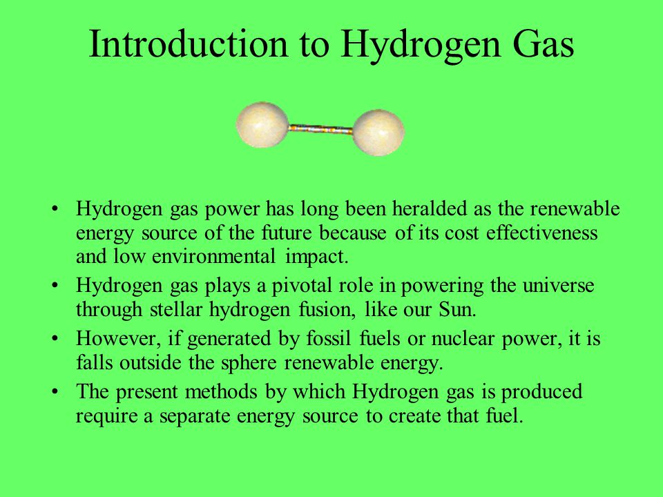 Introduction to Hydrogen Gas