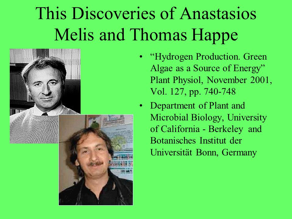 This Discoveries of Anastasios Melis and Thomas Happe