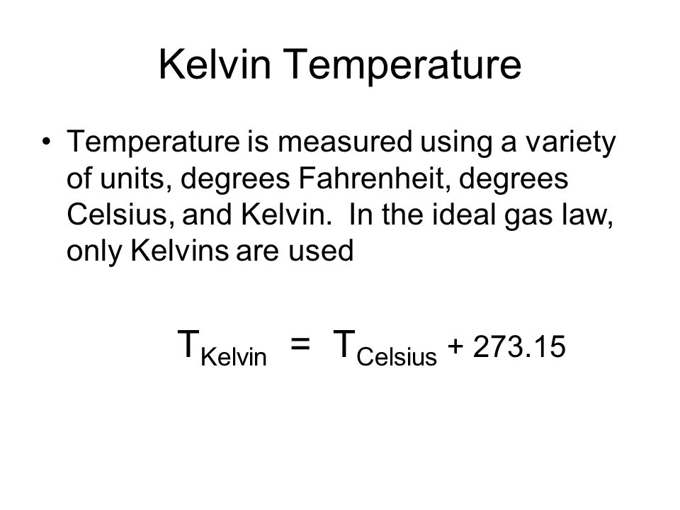 Kelvin Temperature