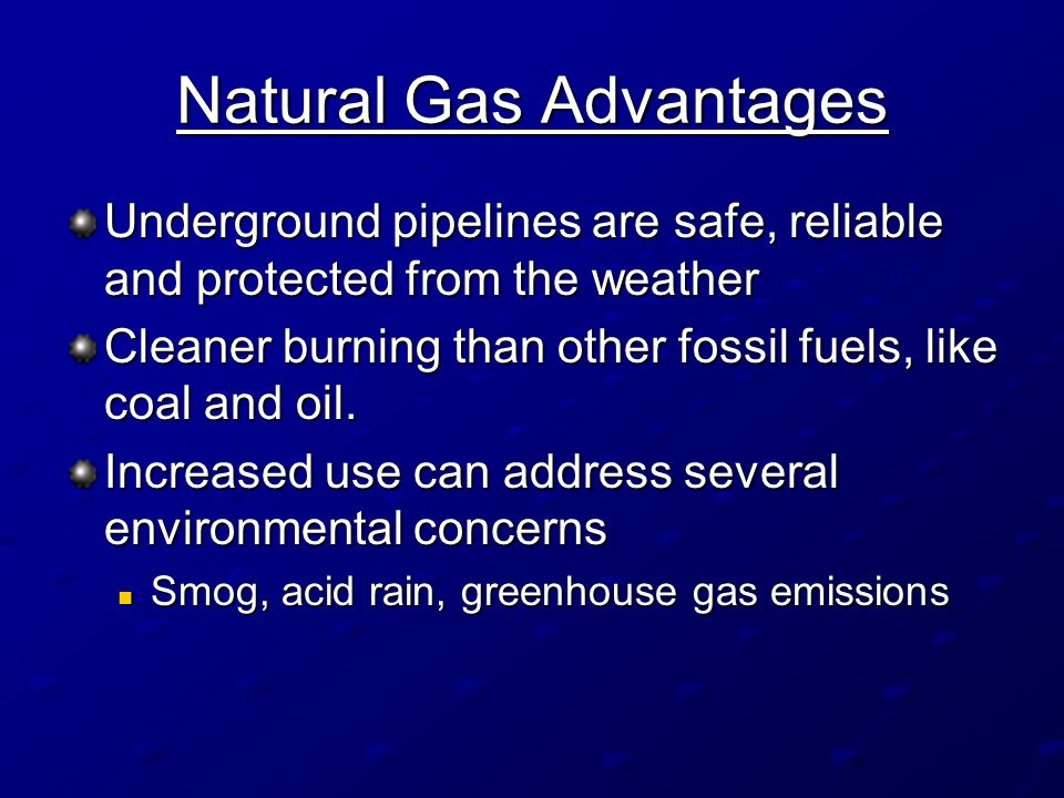 Natural Gas Advantages