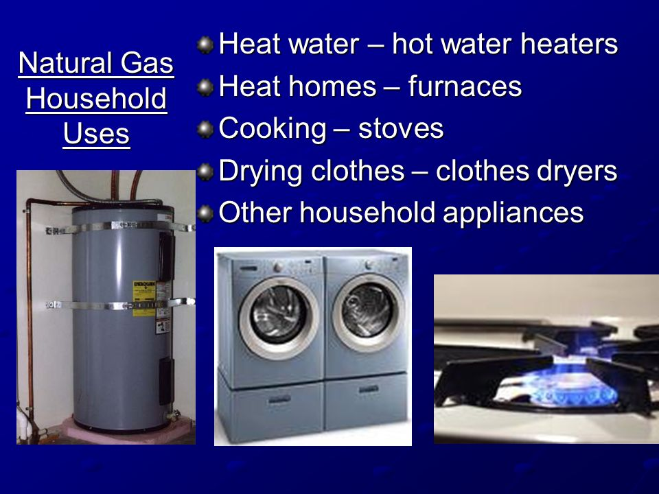 Natural Gas Household Uses
