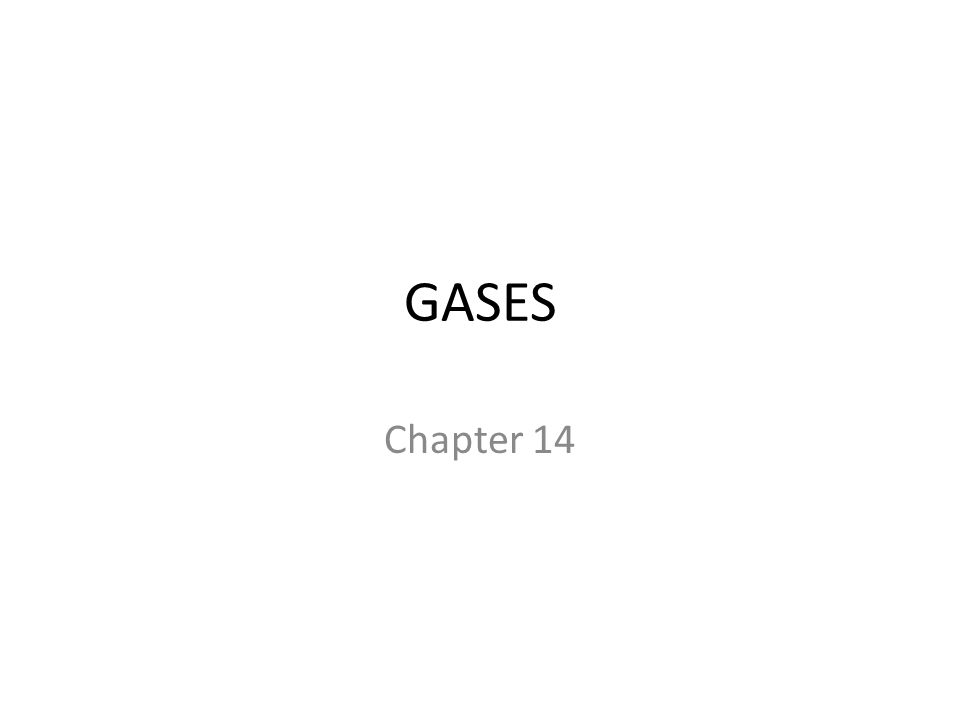 GASES Chapter 14