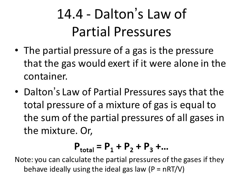 14.4 - Dalton's Law of Partial Pressures