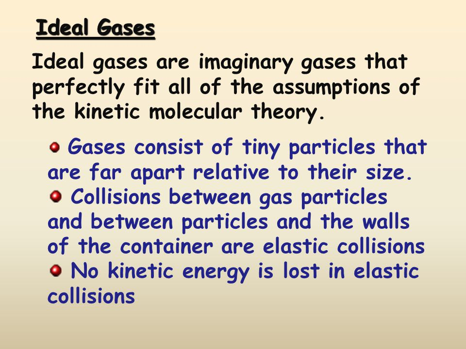 No kinetic energy is lost in elastic collisions