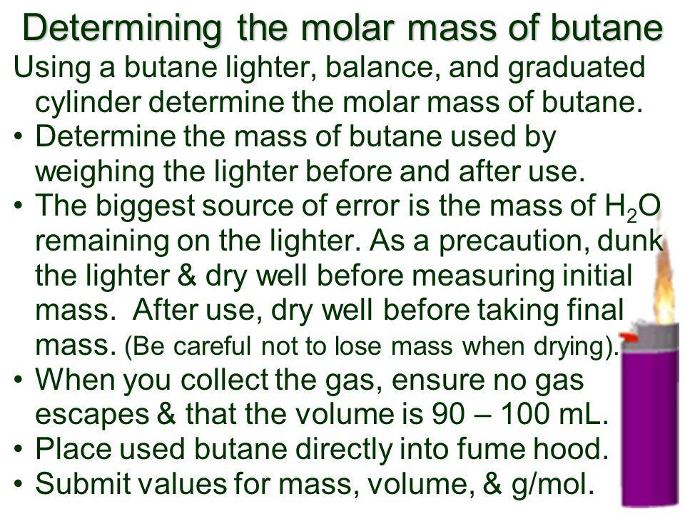 Determining the molar mass of butane