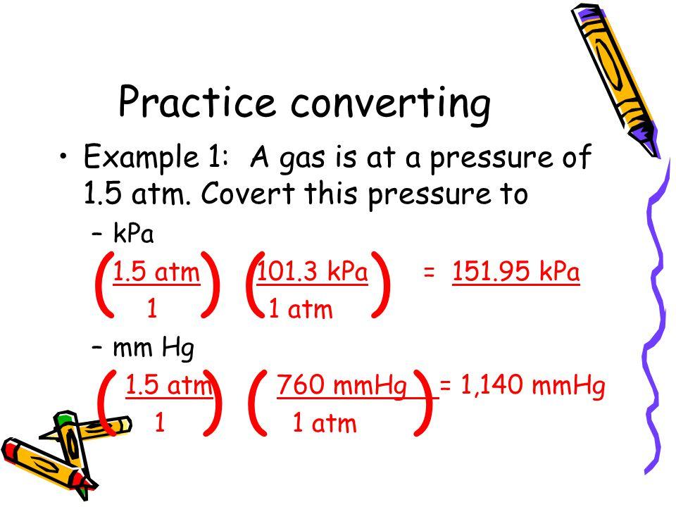 ( ) ( ) ( ) ( ) Practice converting
