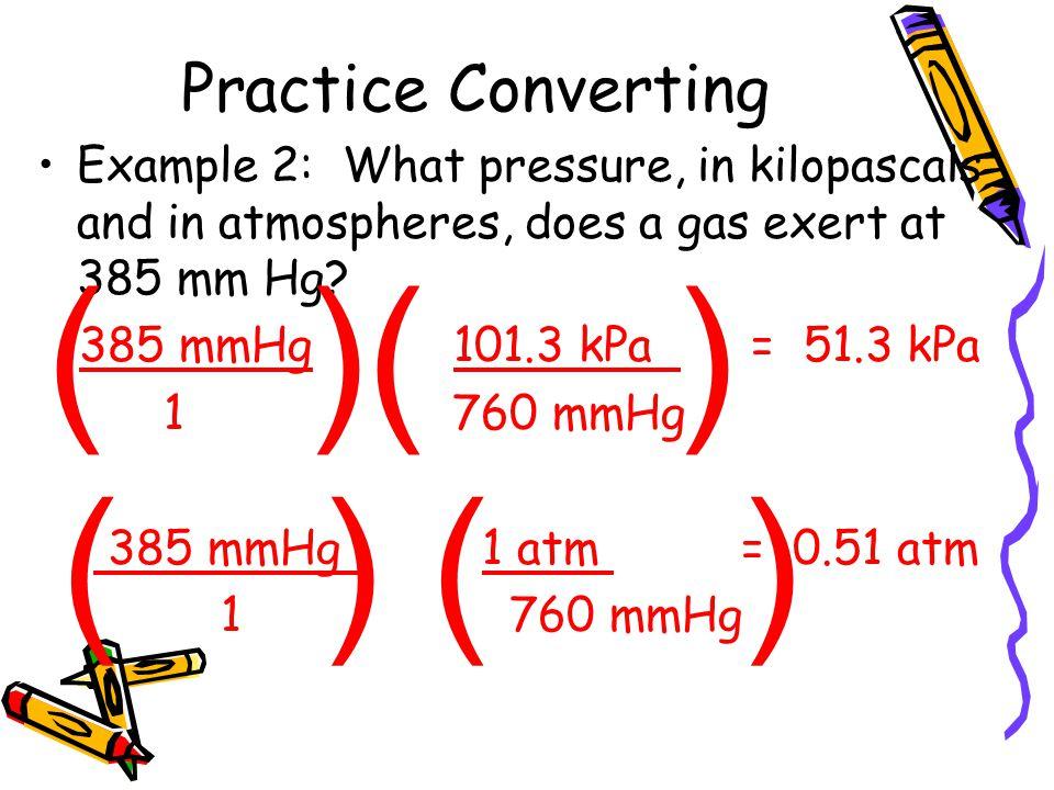( )( ) ( ) ( ) Practice Converting