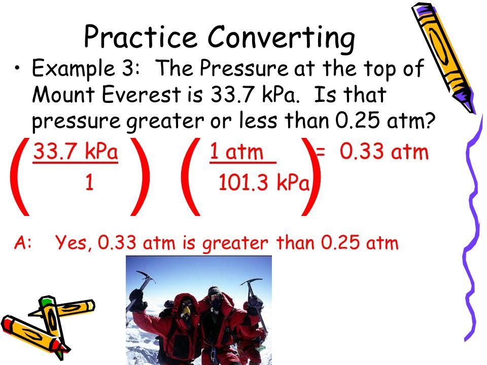 ( ) ( ) Practice Converting